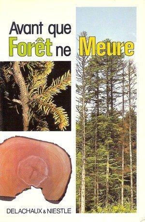 Avant que forêt ne meure