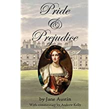 Pride and Prejudice: With Commentary and Illustrations throughout the book. (English Edition)
