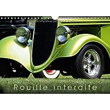 Rouille Interdite 2017: Quelques Rods Bien Construits !