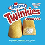 Twinkies Cookbook, the. Twinkies 85th Anniversary Edition: Most Iconic Snack Cake