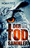 DER TODSAMMLER (Johannes-Hornoff-Thriller, Band 5)
