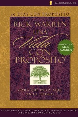 40 Dias Con Proposito. Vida Con Proposito. Para Que Estoy Aqui en la Tierra? (DVD no incluido) (Guía de estudio para DVD) por Rick Warren
