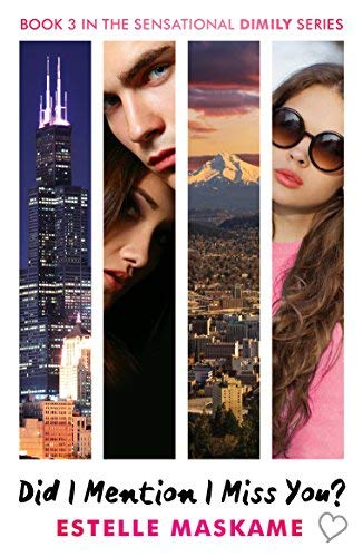 Did I Mention I Miss You? The DIMILY Trilogy, Book 3 By Estelle Maskame 2016-07-21