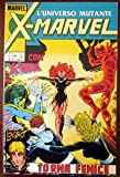 X - Marvel. L'universo mutante. Torna fenice. N.1