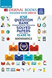Oswaal ICSE Question Bank Class 10 Mathematics Book Chapterwise & Topicwise (For 2021 Exam)