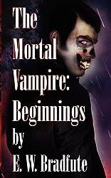 The Mortal Vampire: Beginnings