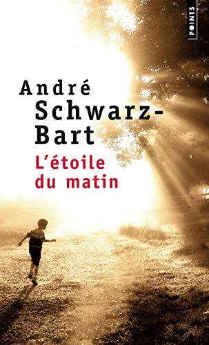 L'Etoile du matin par Andre Schwarz-bart
