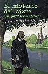 El misterio del cisne: El joven Shakespeare  - Leer Y Pensar-Selección) par Muñoz Puelles