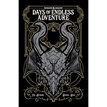 Dungeons & Dragons: Days of Endless Adventure (Dungeons & Dragons: Legends of Baldur's Gate) (English Edition)
