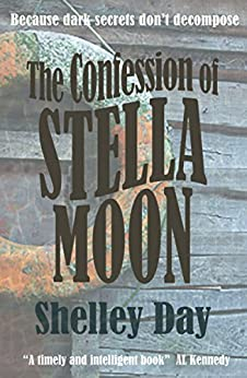 The Confession of Stella Moon by [Day, Shelley]