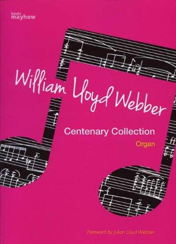 William Lloyd Webber Centenary Collection - Orgel - Buch