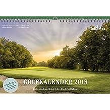 Golfkalender 2018: Die schönsten Golfbahnen Deutschlands und Österreichs