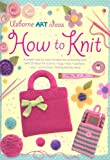 How to Knit (Art Ideas)