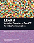 Learn Adobe Premiere Pro CC for Video...