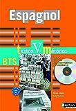 Espagnol BTS Textos y métodos : Vers B2 (1Cédérom)
