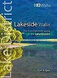 Lakeside Walks: Classic Lakeside Walks in Cumbria (Top 10 Walks) (Lake District: Top 10 Walks)