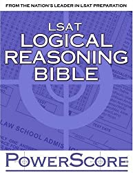 The PowerScore LSAT Logical Reasoning Bible: A Comprehensive System for Attacking the Logical Reasoning Section of the LSAT by David M. Killoran (2004-08-31)