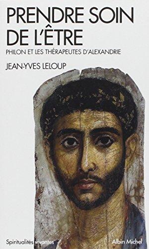 Prendre soin de l'être: Philon et les thérapeutes d'Alexandrie
