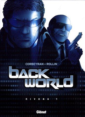 Back World, Tome 1 : par Eric Corbeyran