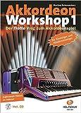 Akkordeon Workshop Band 1: Der flotte Weg zum Akkordeonspiel, mit CD