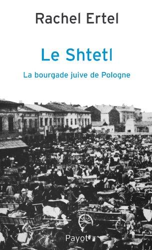 Le Shtetl, la bourgade juive de Pologne