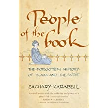 People of the Book: The Forgotten History of Islam and the West (English Edition)