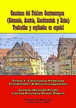 Canciones del Folclore Centroeuropeo (WIE nº 354) (Spanish Edition) par [Prahl, Artista Nairobi, Carlos Enrique Prahl Pasch]