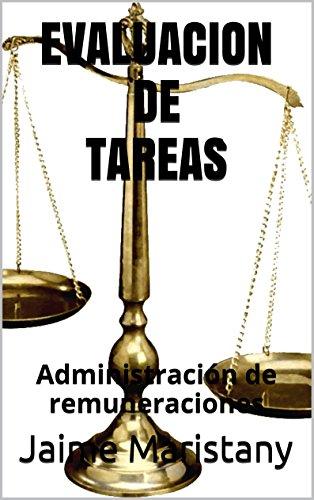 EVALUACION DE TAREAS: Administración de remuneraciones (Recursos humanos y Empresa nº 3)