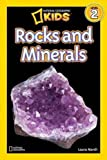National Geographic Kids Readers: Rocks and Minerals (National Geographic Kids Readers: Level 2 )