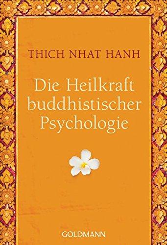 Die Heilkraft buddhistischer Psychologie