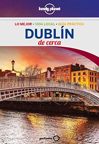 Dublín De cerca 2 (Lonely Planet-Guías De cerca)