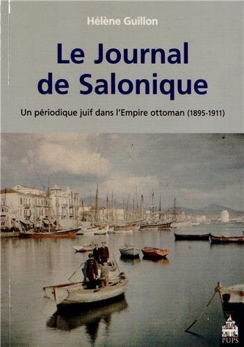Le Journal de Salonique : Un périodique juif dans l'Empire ottoman (1895-1911)