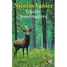 L'école buissonnière de Nicolas Vanier