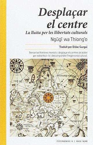 Desplaçar el centre: La lluita per les llibertats culturals (Ciclogènesi)