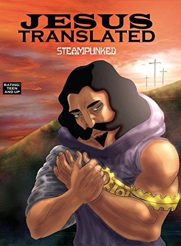 Jesus Translated Steampunked The Cross Jesus Translated