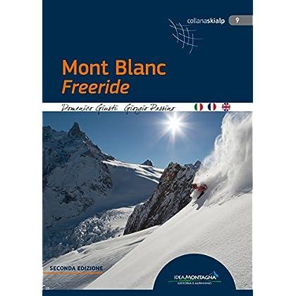 Mont Blanc Freeride. Ediz. Italiana, Inglese E Francese