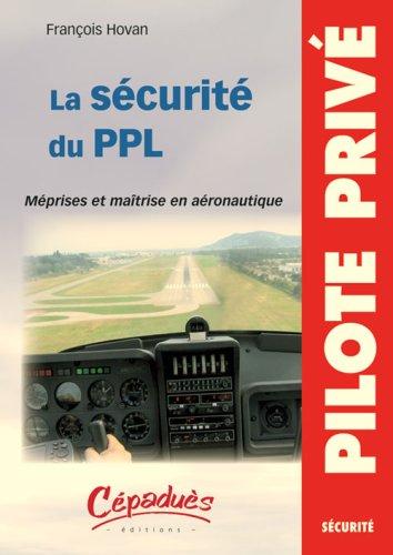 La Securite du Ppl - Meprises et Maitrise en Aeronautique