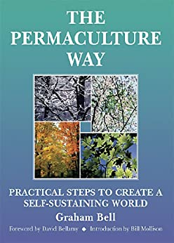 The Permaculture Way (English Edition) par [Bell, Graham]