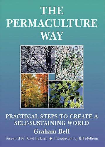 The Permaculture Way (English Edition) par  Graham Bell