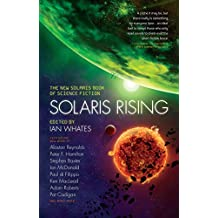 Solaris Rising: The New Solaris Book of Science Fiction (English Edition)