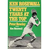 Ken Rosewall: Twenty Years at the Top