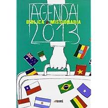 Agenda biblica e missionaria 2013 (Agende e calendari multiculturali)