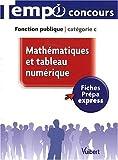 Mathématiques et tableau numérique : Fonction Publique, caétégorie C