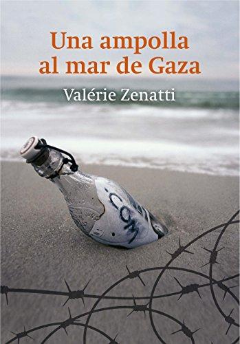 Una ampolla al mar de Gaza por Valérie Zenatti