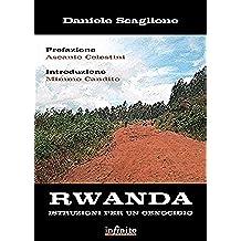Rwanda. Istruzioni per un genocidio (iSaggi)