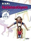 Mathématiques 5e-4e-3e Cycle 4 Delta - Livre de l'élève - Format compact - Nouveau programme 2016