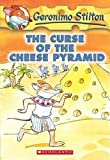The Curse of the Cheese Pyramid: 2: 02 (Geronimo Stilton)