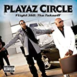 Songtexte von Playaz Circle - Flight 360: The Takeoff