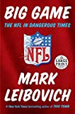 Big Game: The NFL in Dangerous Times (Random House Large Print)