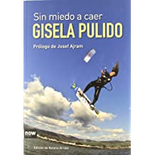 Sin Miedo A Caer (Now books)
